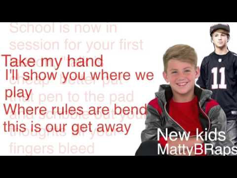 MattyBRaps- New Kids (lyrics)
