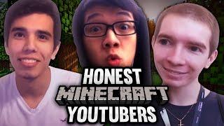 If Minecraft YouTubers Were Honest