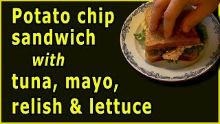 Potato chip sandwich with tuna, mayo, relish & lettuce