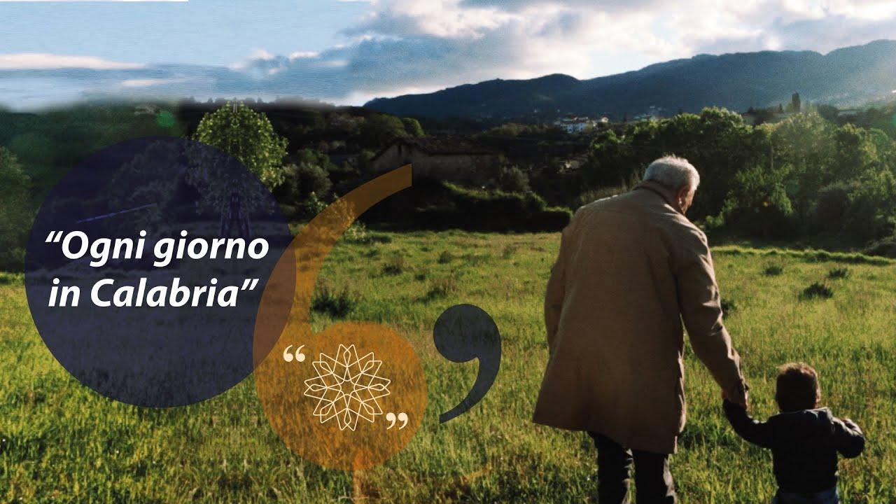 Ogni giorno, in Calabria