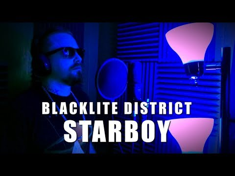 Blacklite District - Starboy (The Weeknd Cover)