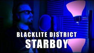 Blacklite District Starboy The Weeknd Cover