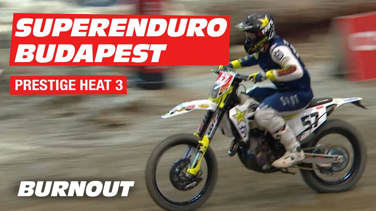 PRESTIGE HEAT 3 | FULL RACE | FIM SuperEnduro Budapest 2020 | BURNOUT