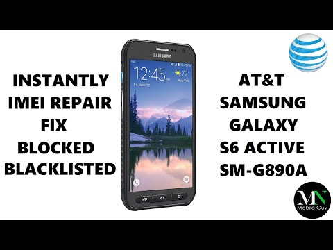 Blocked Blacklisted AT&T Samsung Galaxy S6 Active SM-G890A Fixed! (IMEI Repair)