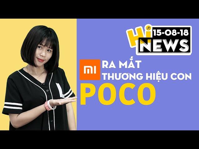 Xiaomi ra mắt thương hiệu con POCO | Hinews