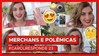 Merchans, felicidade e Vin Diesel | #carolresponde 23 POLÊMICO