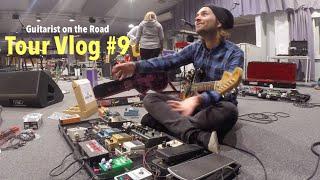 Pedalboard + Rehearsals - Tour Vlog #9