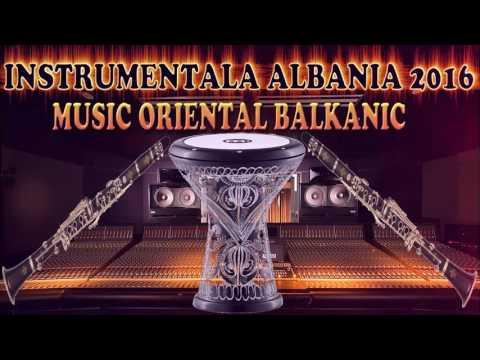 INSTRUMENTALA ALBANIA 2016 manele noi 2016 CELE MAI NOI MANELE 2016 - 2017