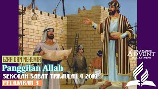 Sekolah Sabat Dewasa Triwulan 4 2019 Pelajaran 3 Panggilan Allah (ASI)