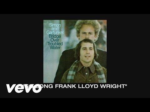 Simon & Garfunkel - Thoughts on So Long, Frank Lloyd Wright