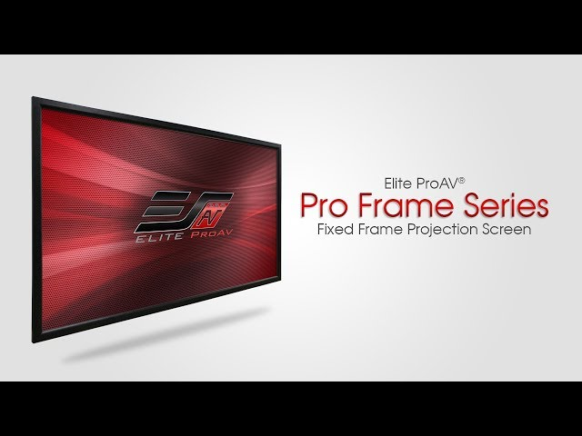 Elite ProAV's Pro Frame Series- Fixed Frame Projection Screen