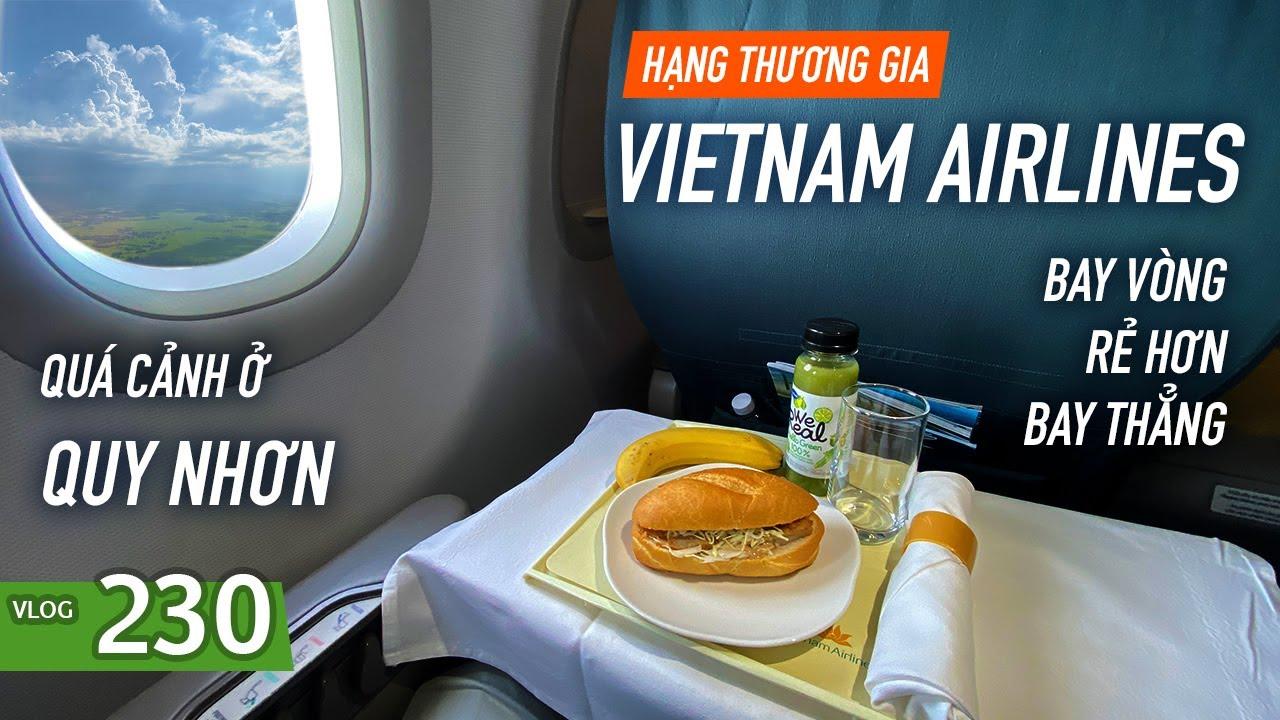 [M9] #230: Bay thẳng qúa đắt nên bay vòng cho rẻ | Quá cảnh ở Quy Nhơn | Yêu Máy Bay