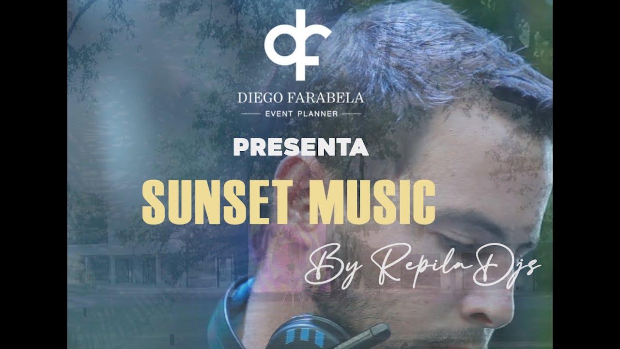 SUNSET MUSIC by Repila DJs | El Dorado Eventos