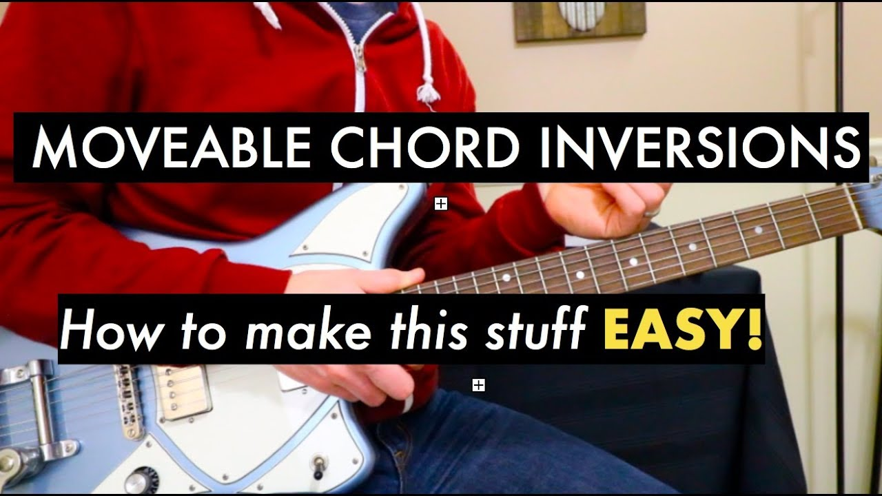 How To Play Worship Guitar Chord Inversions Moveable Chord