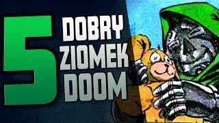 5 DOBRYCH CZYNÓW DOOMA | Dobry ziomek Doktor Doom- Komiksowe Ciekawostki
