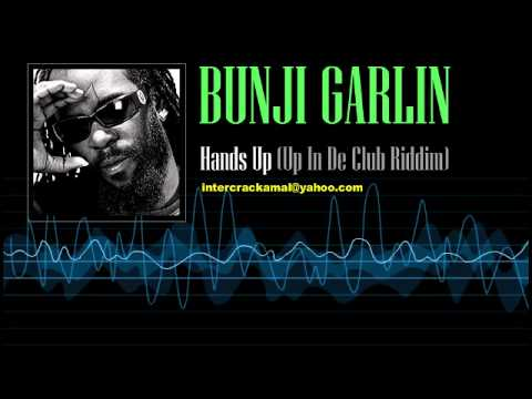 Bunji Garlin - Hands Up (Up In De Club Riddim)