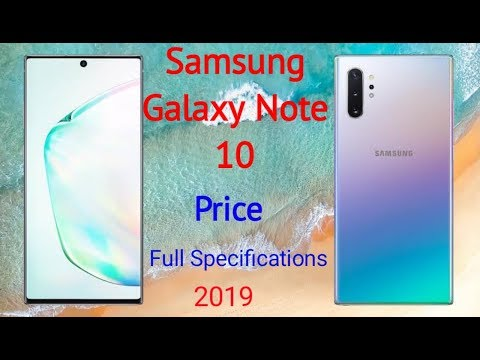 Latest Mobile Samsung Galaxy Note 10 Review | Price and Full Specifications | 2019