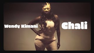 Wendy Kimani - CHALI (Official Video)