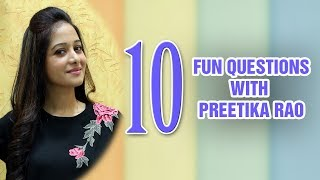 10 fun questions with Preetika Rao
