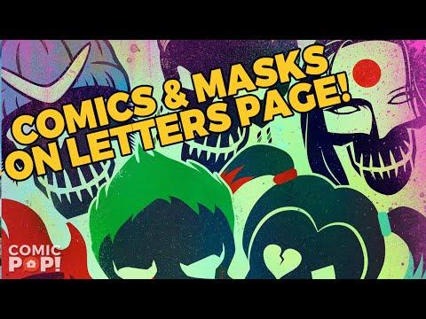 SUICIDE SQUAD MASKS & COMICS | Letters Page