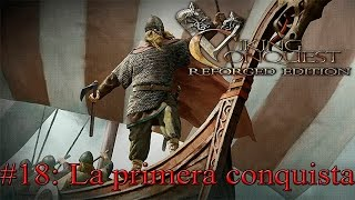 Mount and Blade Viking Conquest #18: La primera conquista