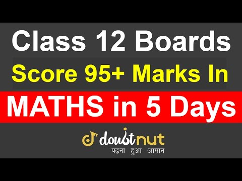 How To Score 100 Marks In Class 12 Maths By 5 Days Revision | How To Score Good Marks | How To Pass