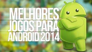 Os 10 melhores jogos para Android 2015