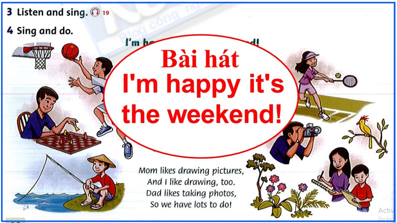 Family and friends GRADE 4 //Song I'm happy it's the weekend!//UNIT 2//Luyện nghe tiếng Anh