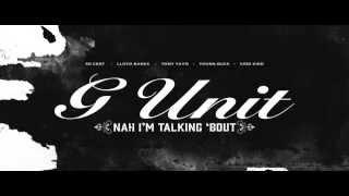 G-Unit - Nah I
