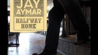 Jay Aymar - This Town Ain