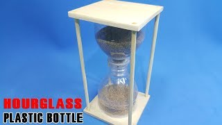 How to make a Hourglass Using Plastic bottle