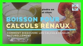 Comment dissoudre les calculs rénaux naturellement - Boisson pour dissoudre les calculs rénaux