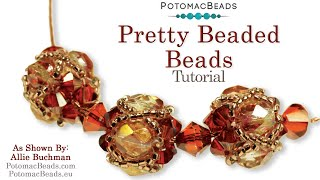 How to Make Pretty Beaded Beads- Jewelry Making Tutorial by PotomacBeads