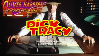 Retrospective / Review - Dick Tracy (1990)
