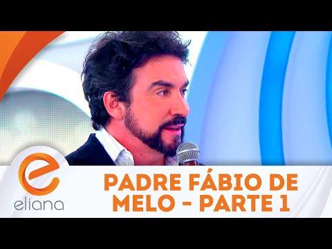 Padre Fábio de Melo - Parte 1 | Programa Eliana (24/06/18)