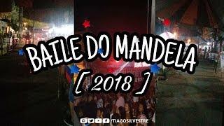 MANDELACAST 002 - EDIÇÃO BAILE DO MANDELA [ DJS DO BAILE DO MANDELA ] 2018