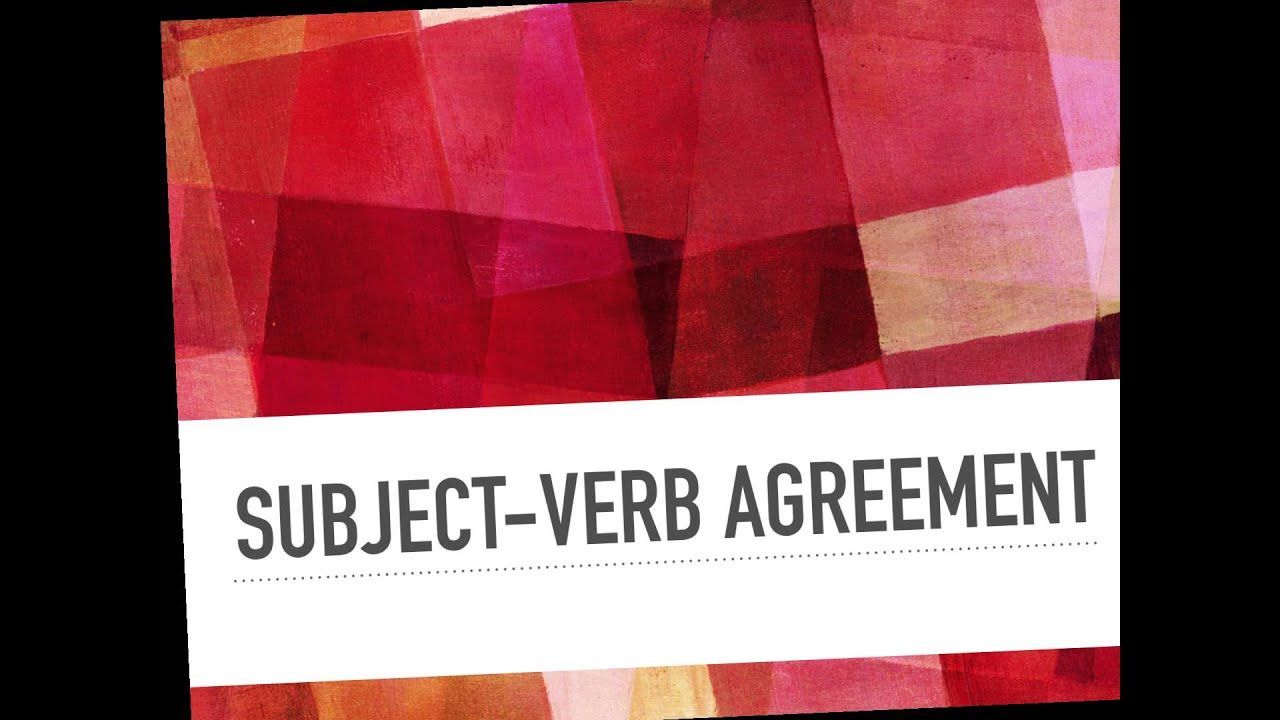 Verb Tense Subject Verb Agreement Youtube