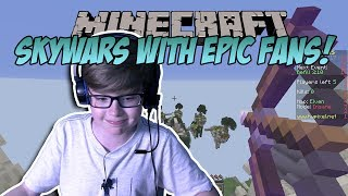 SKYWARS WITH MY EPIC FANS!!! Minecraft