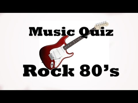 Music Quiz  Rock 80s