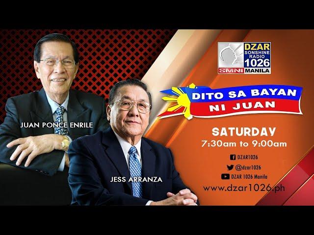 WATCH LIVE: JUAN PONCE ENRILE, Jess Arranza, at Admar V. sa Dito sa Bayan ni Juan