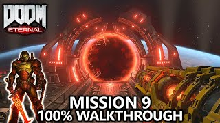 DOOM Eternal - Mission 9 - 100% Walkthrough - All Secrets, Collectibles, Upgrades & Challenges