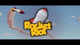 Rocket Riot - theme song