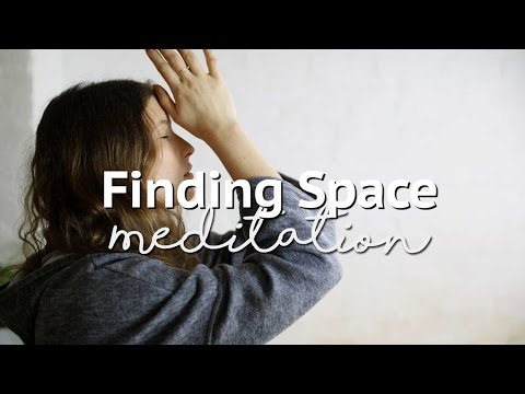 Meditation for finding space | Annie Clarke | Mind Body Bowl
