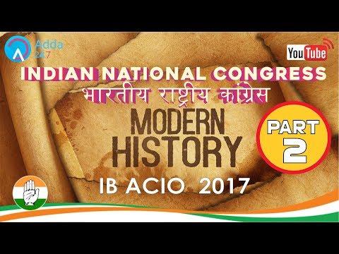 IB ACIO 2017   Modern History   Indian National Congress (P-2)  General Studies