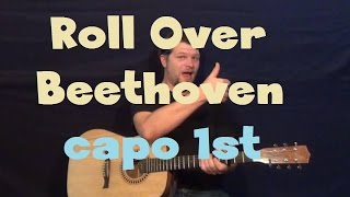 Roll Over Beethoven (Chuck Berry/1956) Capo 1st Fret Easy Strum Guitar Lesson How to Play