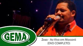 Baixar Zezo - Ao Vivo Em Mossoró RN (DVD Completo)