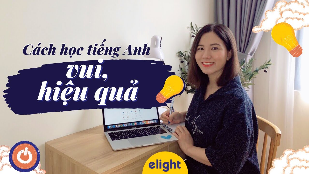 Mẹo học tiếng Anh vui vẻ, dễ dàng, không tốn tiền