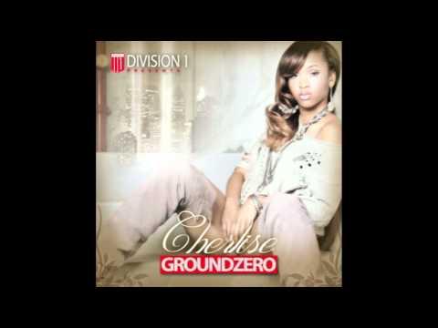 """012 GROUNDZERO: """"All Night Love""""- Cherlise ft. Rico Love"""