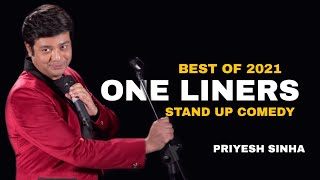 One Liners Stand Up Comedy BEST OF 2021 | Stand Up Comedy By Priyesh Sinha