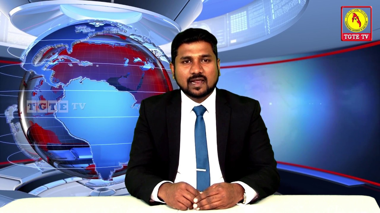 05.11.2018 - TGTE NEWS 09 | செய்திகள் | நாடுகடந்த தமிழீழ அரசாங்கம் | TGTE.TV